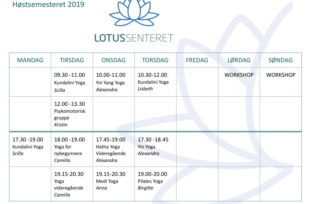Timeplan høsten 2019 Lotussenteret i Stavern/ Larvik